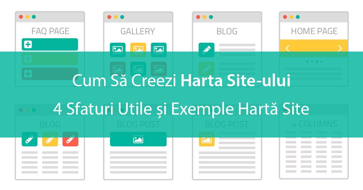 Cum Să Creezi Harta Site-ului: 4 Sfaturi Utile și Exemple Hartă Site
